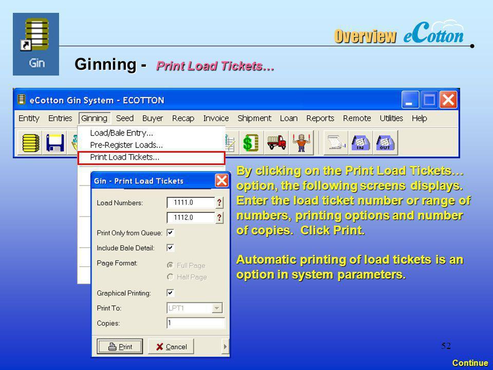 Ginning - Print Load Tickets…