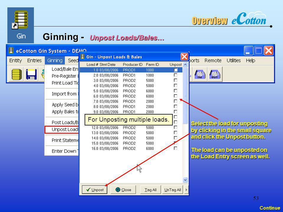 Ginning - Unpost Loads/Bales…
