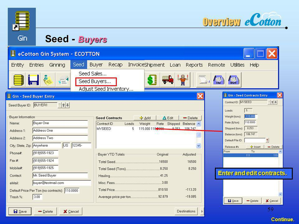 Overview Seed - Buyers Enter and edit contracts. Continue.