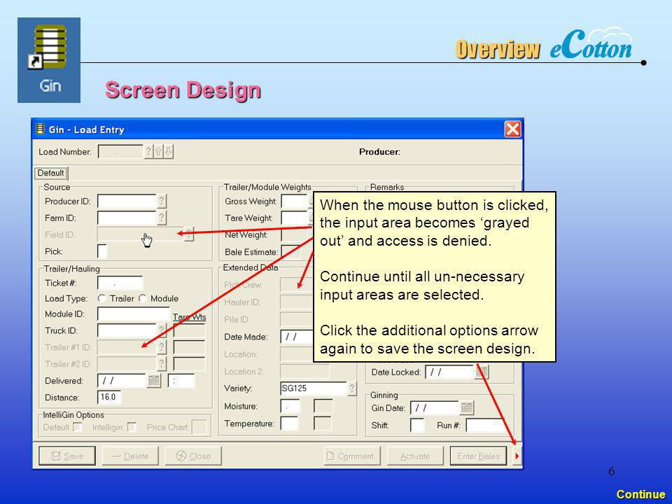 Overview Screen Design When the mouse button is clicked,