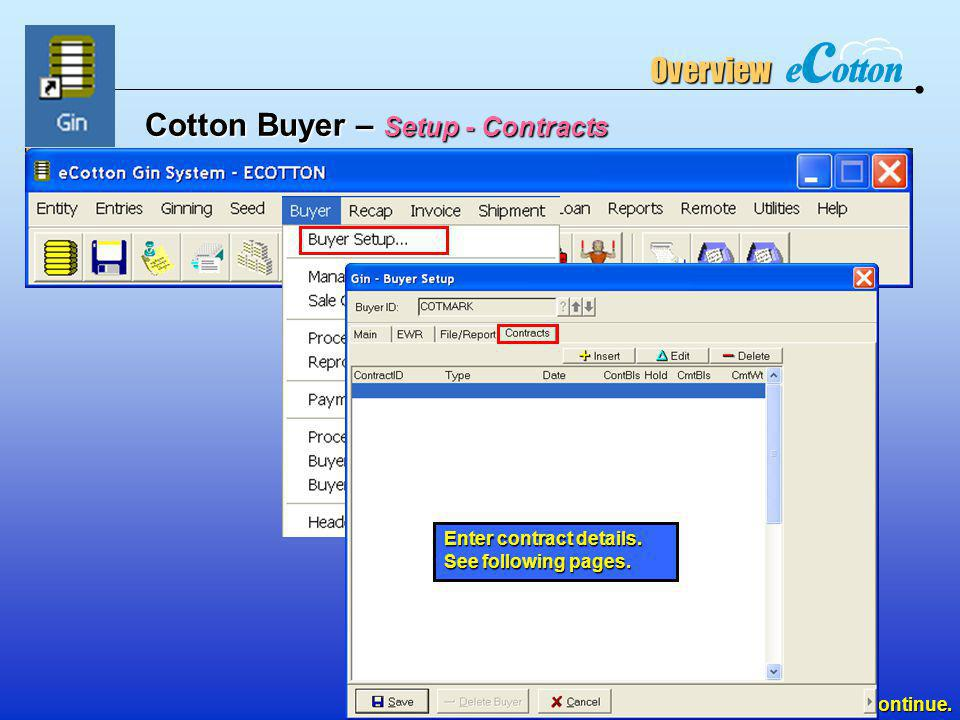 Cotton Buyer – Setup - Contracts
