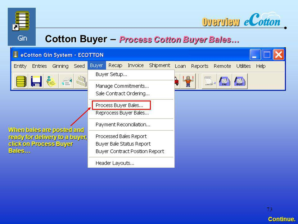 Cotton Buyer – Process Cotton Buyer Bales…