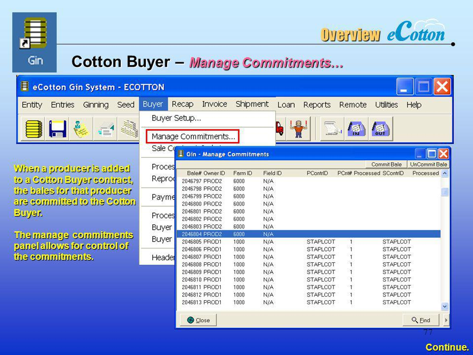 Cotton Buyer – Manage Commitments…