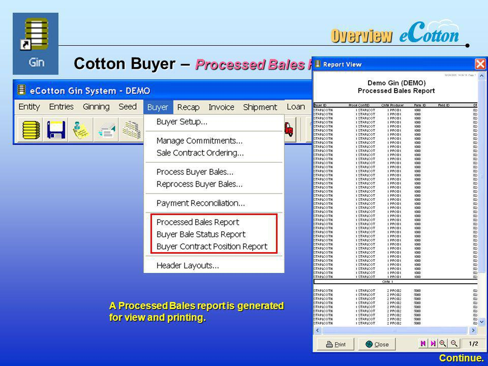 Cotton Buyer – Processed Bales Report…