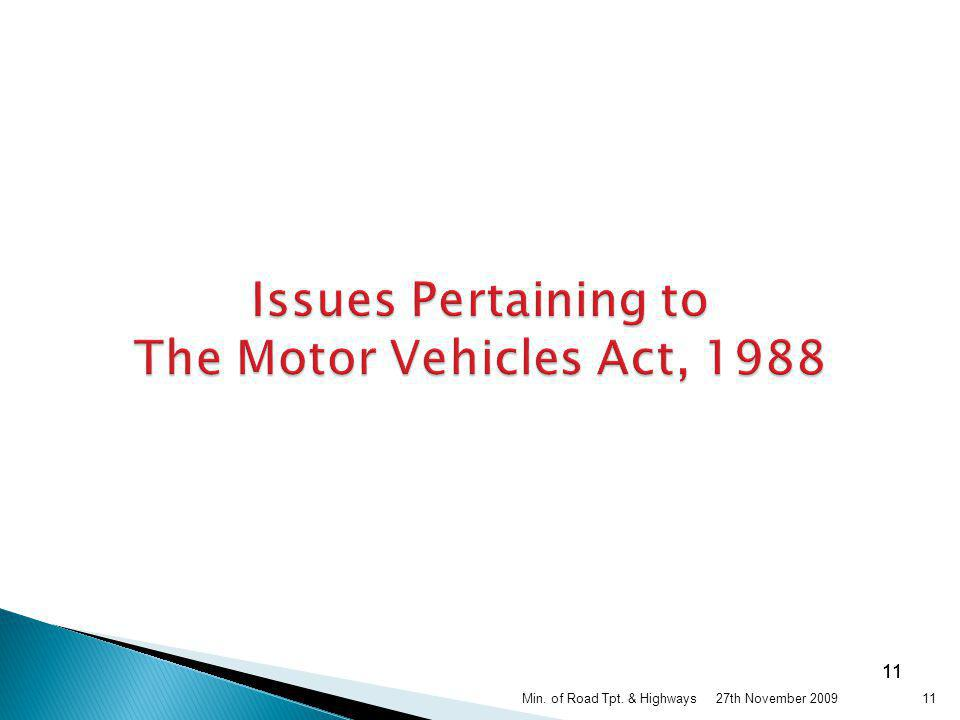 Issues Pertaining to The Motor Vehicles Act, 1988