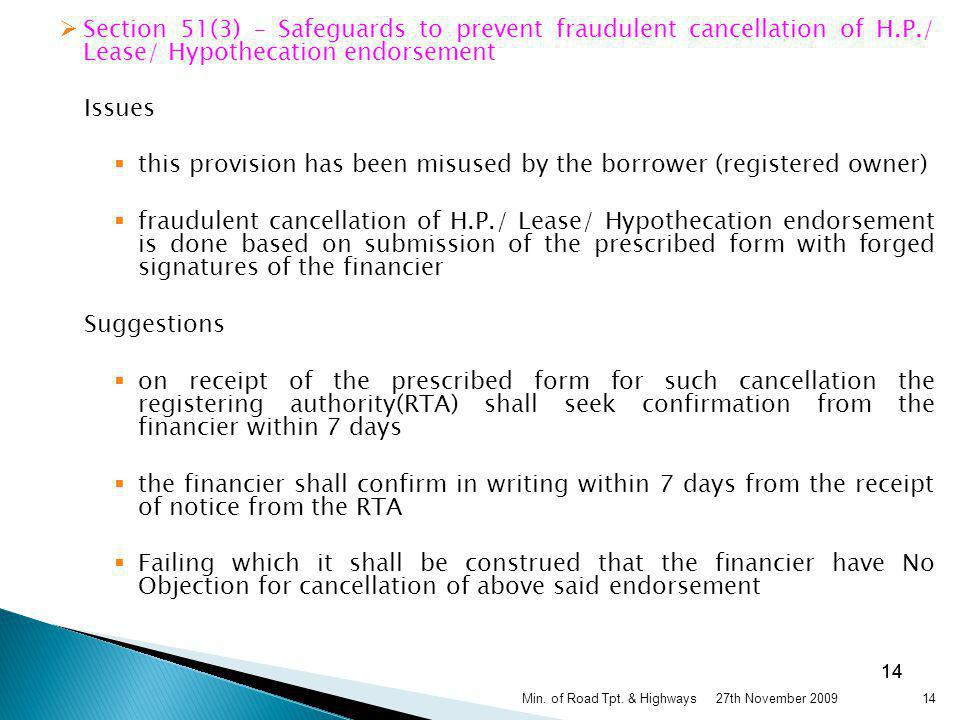 this provision has been misused by the borrower (registered owner)