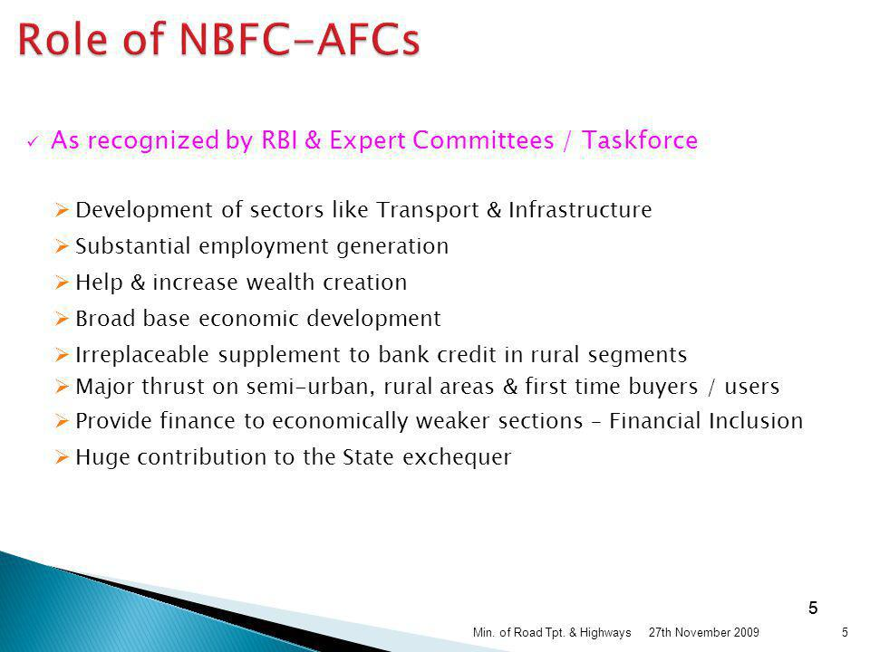 Role of NBFC-AFCs As recognized by RBI & Expert Committees / Taskforce