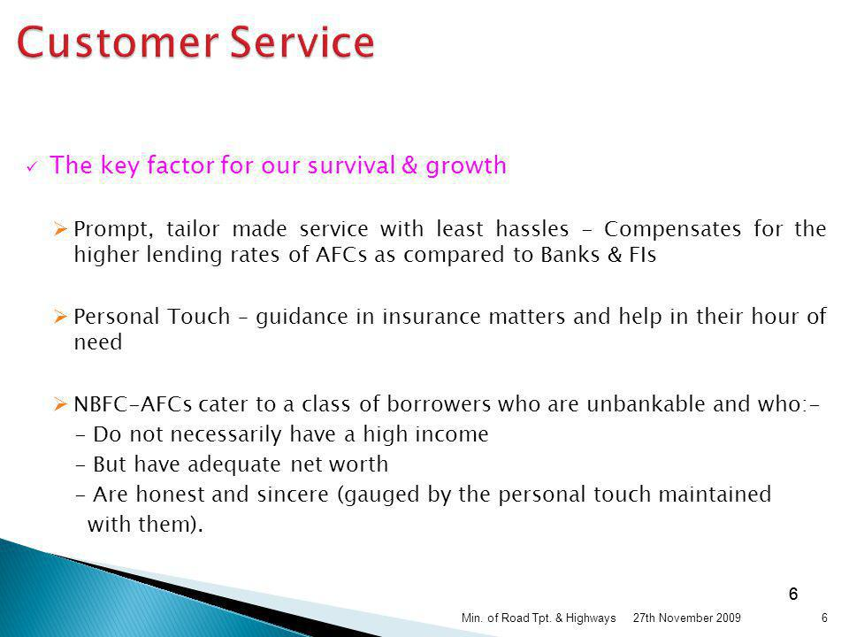 Customer Service The key factor for our survival & growth
