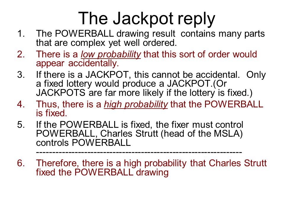 The Jackpot reply The POWERBALL drawing result contains many parts that are complex yet well ordered.