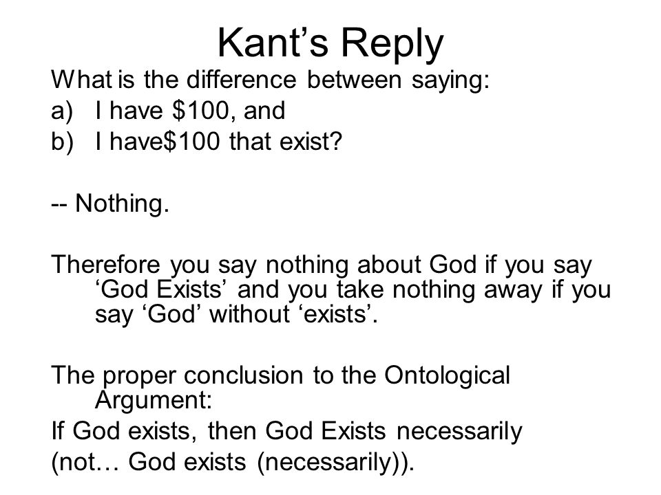 Kant's Reply What is the difference between saying: I have $100, and