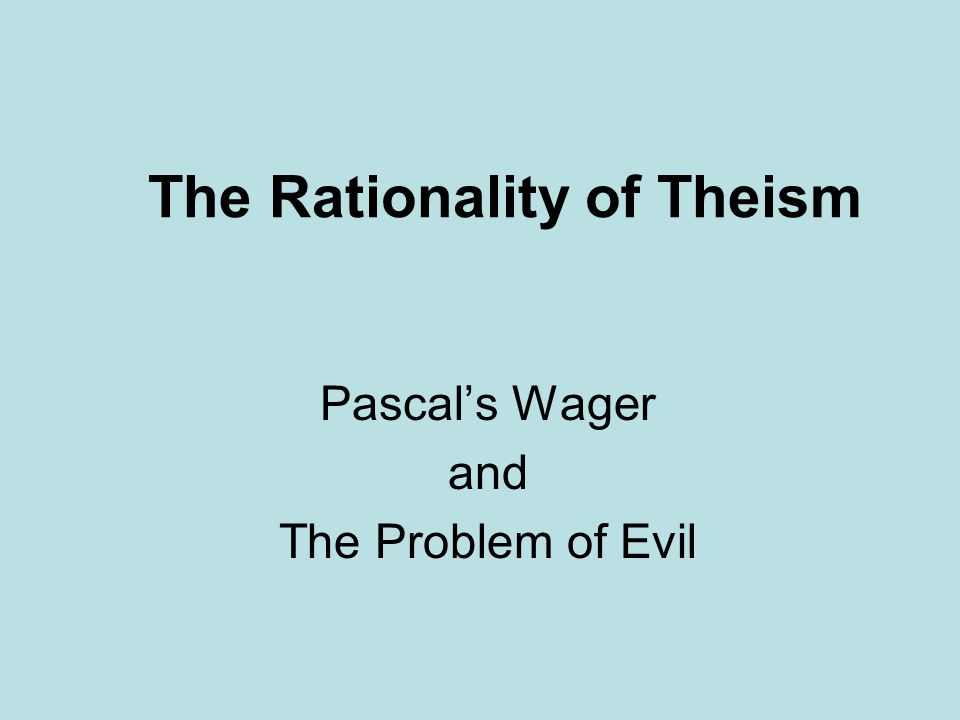 The Rationality of Theism