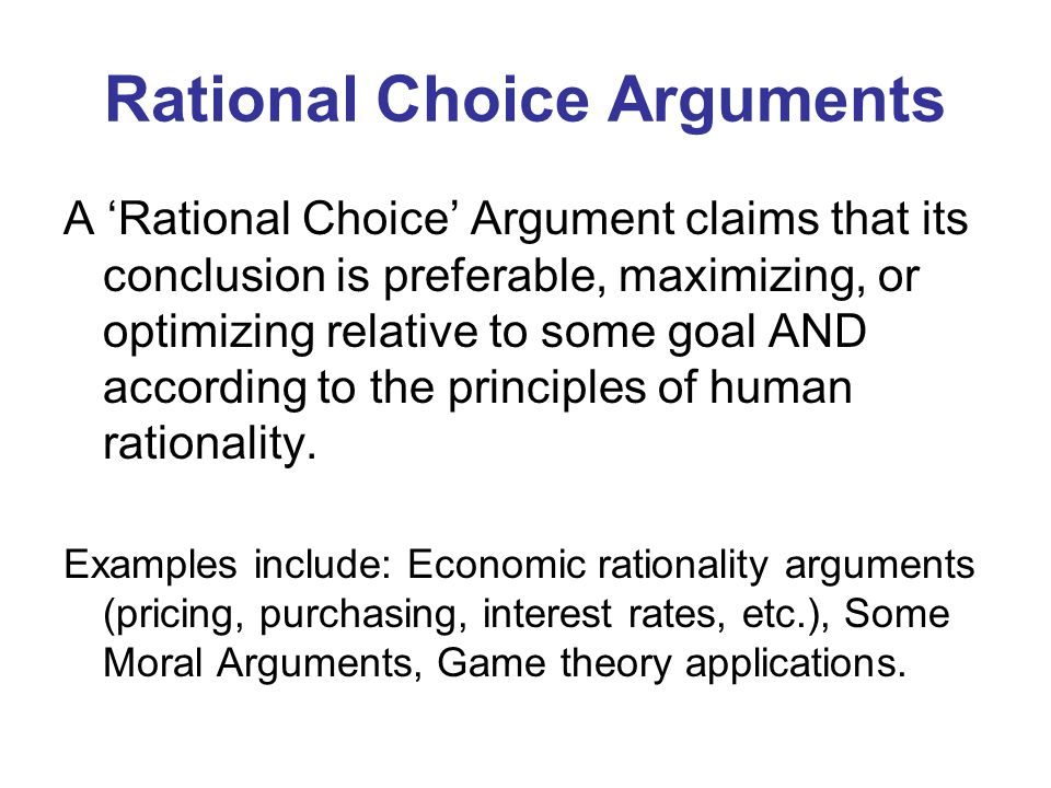 Rational Choice Arguments