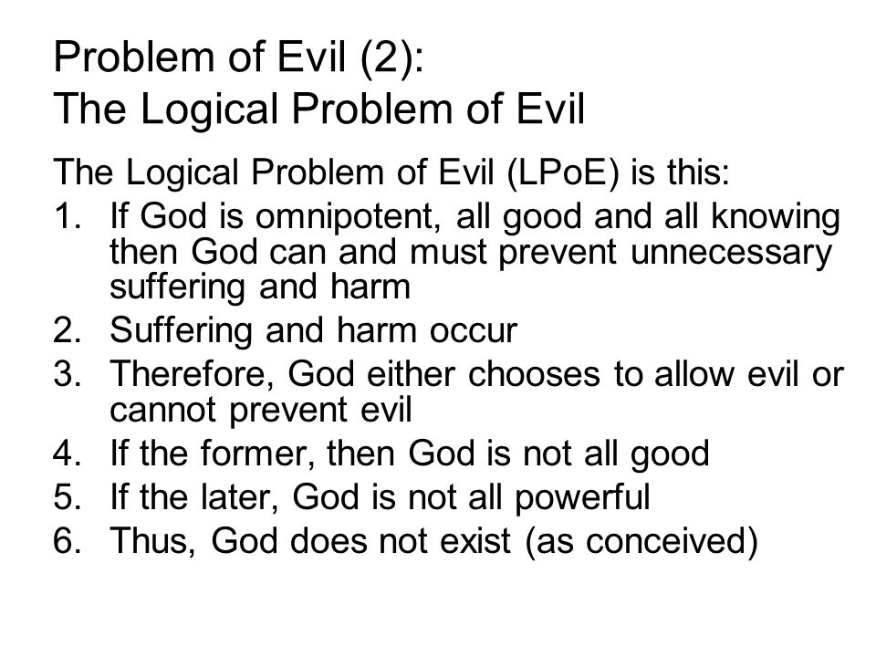 Problem of Evil (2): The Logical Problem of Evil