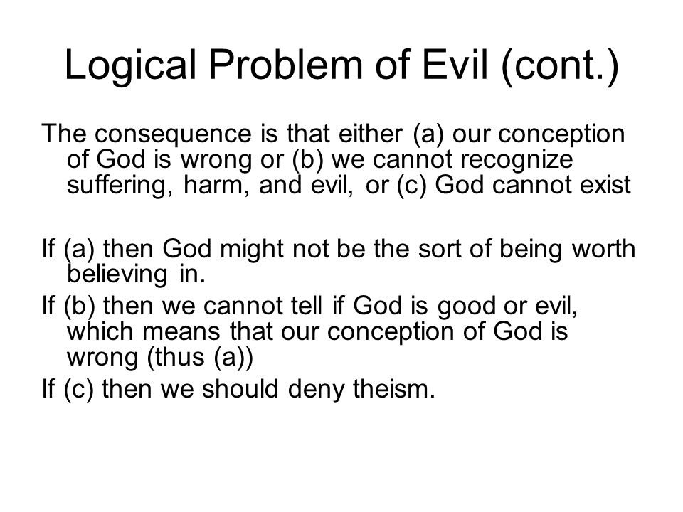 Logical Problem of Evil (cont.)
