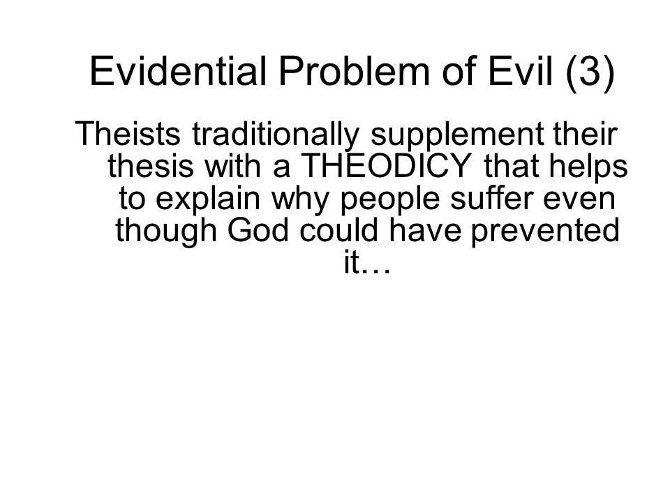 Evidential Problem of Evil (3)