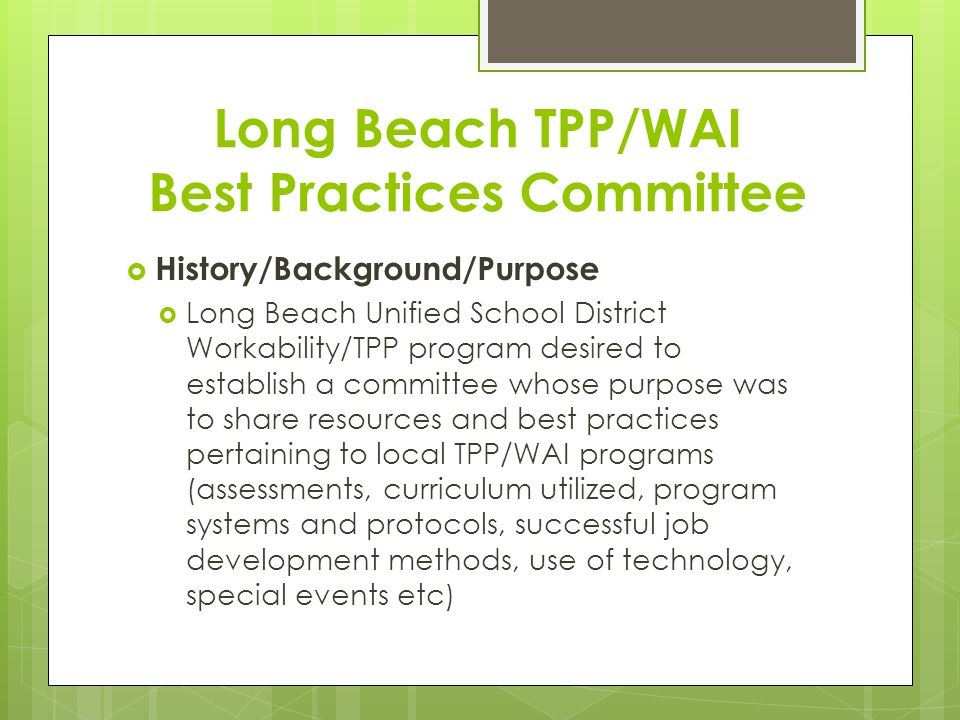 Long Beach TPP/WAI Best Practices Committee