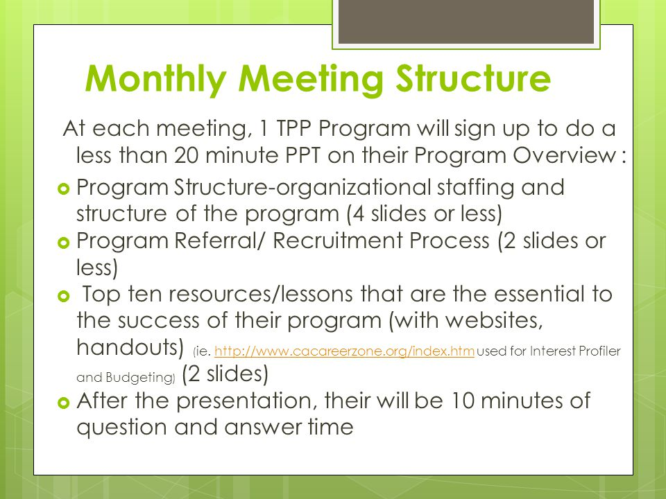 Monthly Meeting Structure
