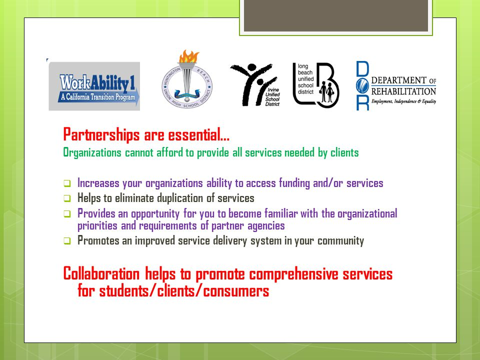 Partnerships are essential…