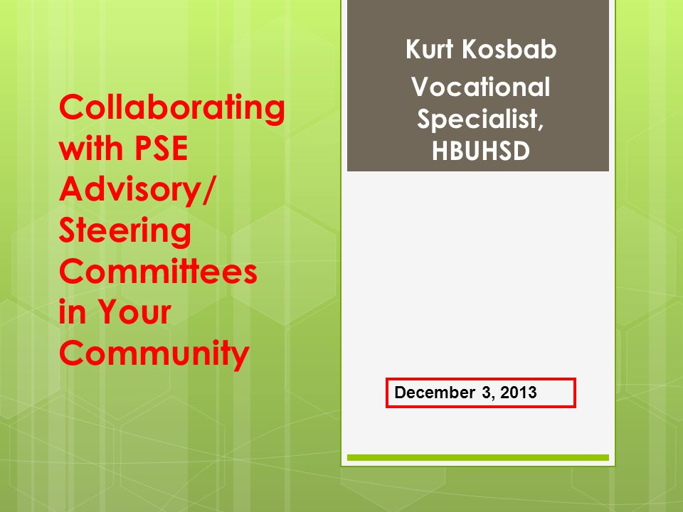 Collaborating with PSE Advisory/ Steering Committees in Your Community