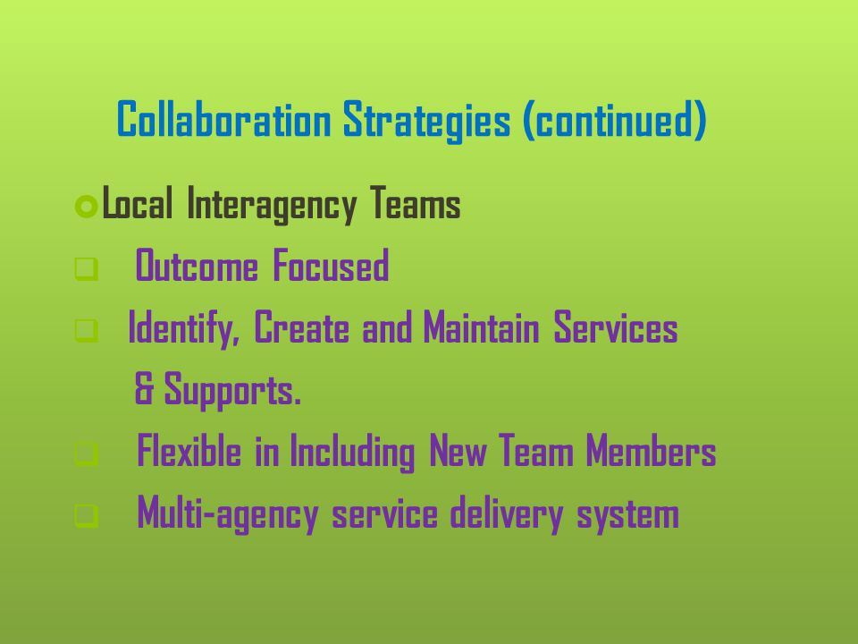 Collaboration Strategies (continued)