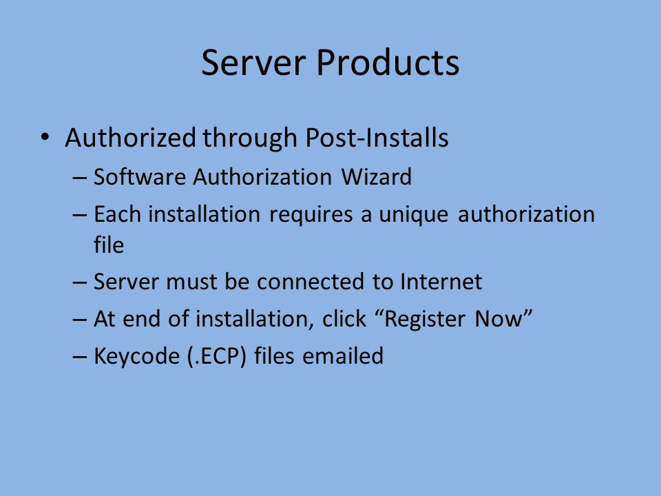 Server Products Authorized through Post-Installs