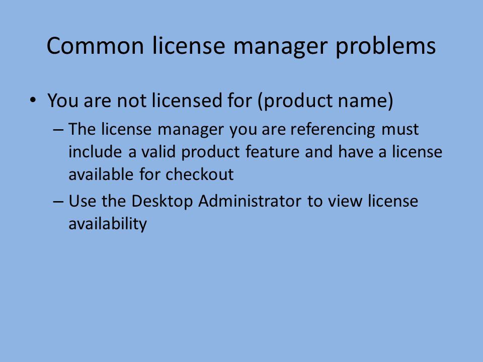 Common license manager problems