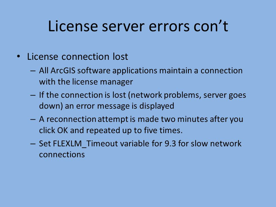 License server errors con't