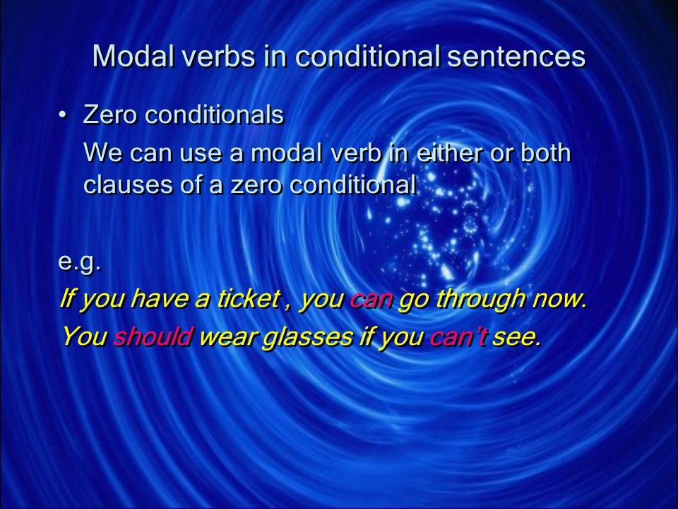 Modal verbs in conditional sentences