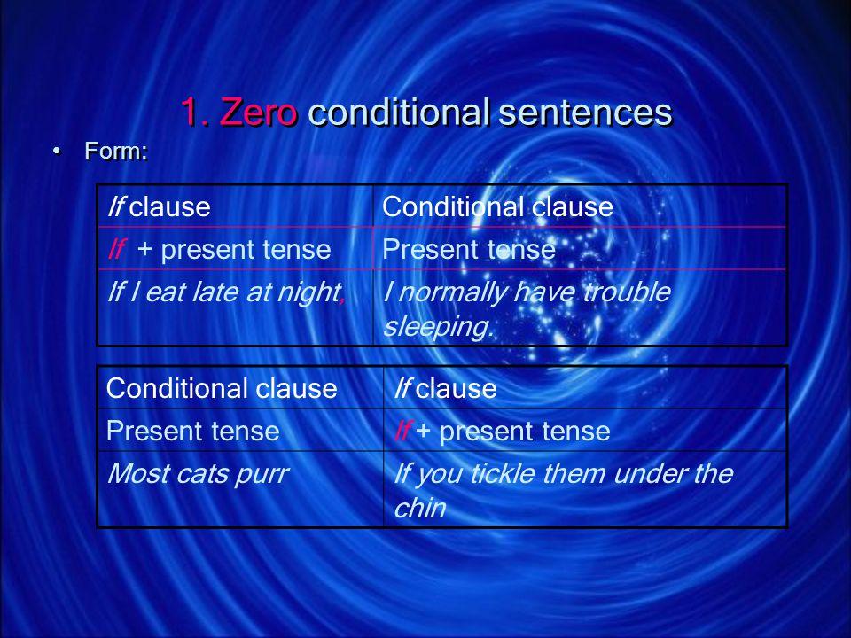 1. Zero conditional sentences