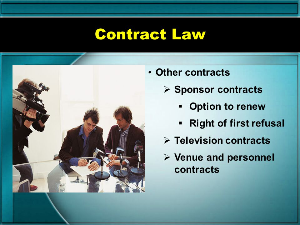 Contract Law Other contracts Sponsor contracts Option to renew