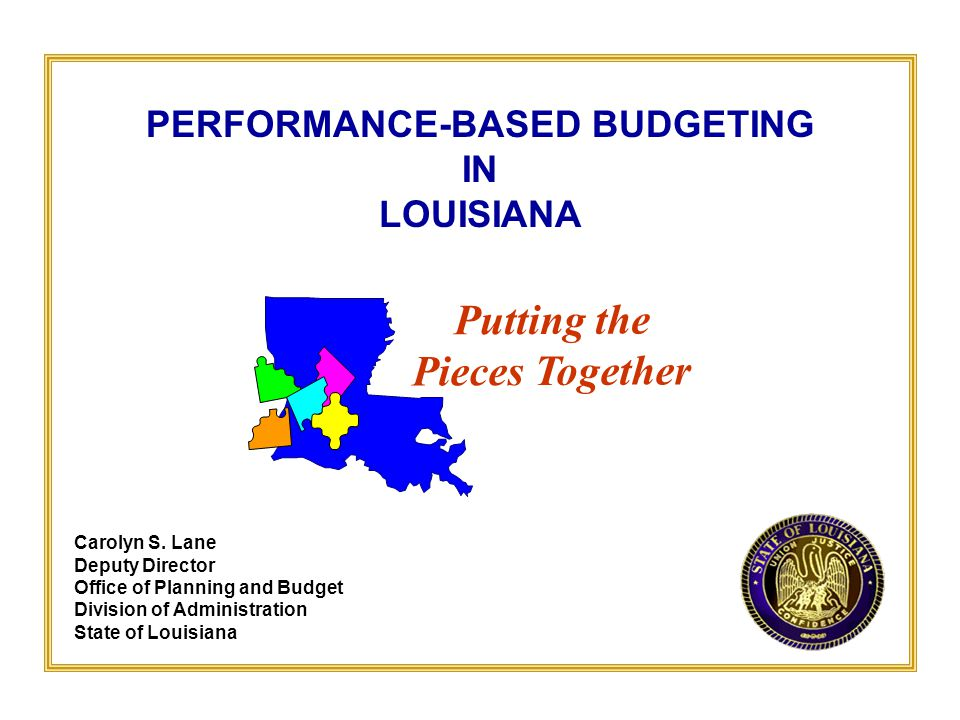 PERFORMANCE-BASED BUDGETING IN LOUISIANA