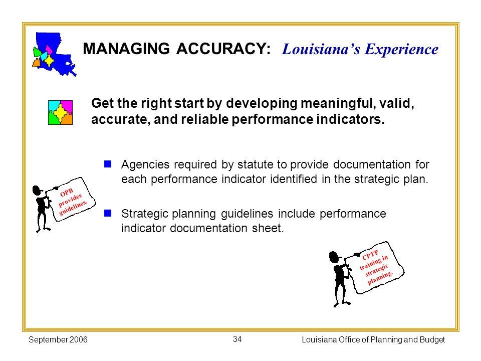 MANAGING ACCURACY: Louisiana's Experience