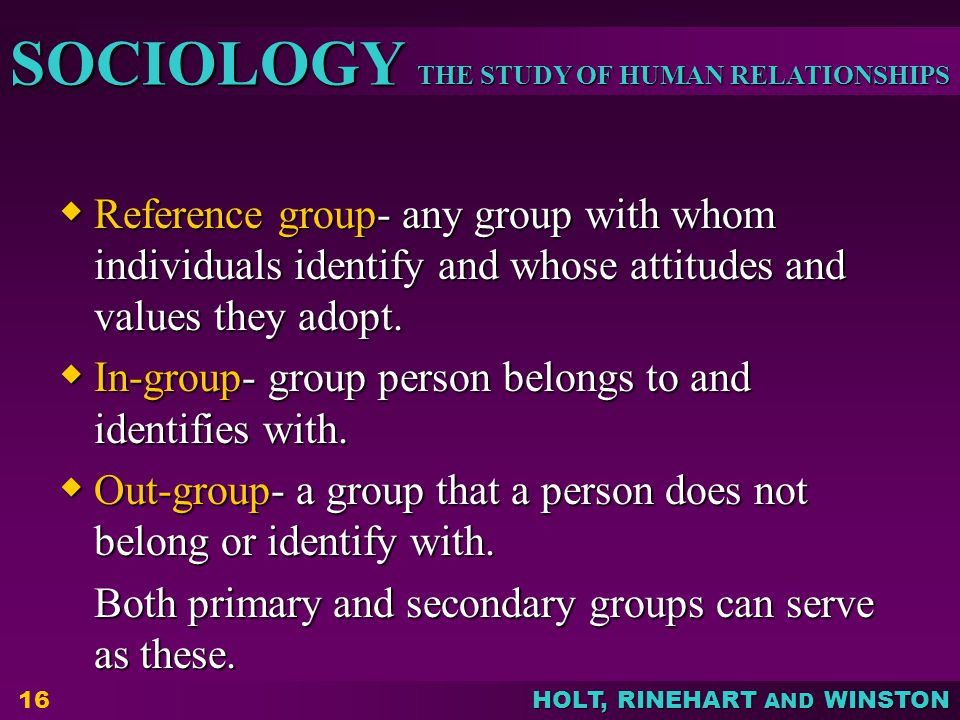 Reference group- any group with whom individuals identify and whose attitudes and values they adopt.