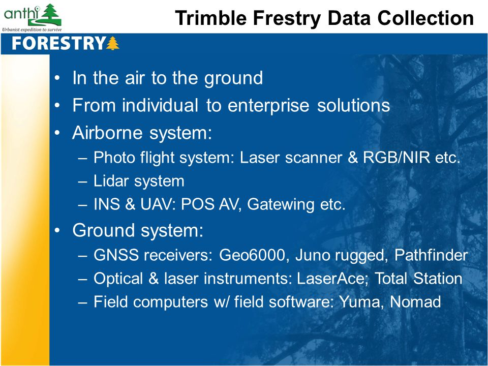 Trimble Frestry Data Collection
