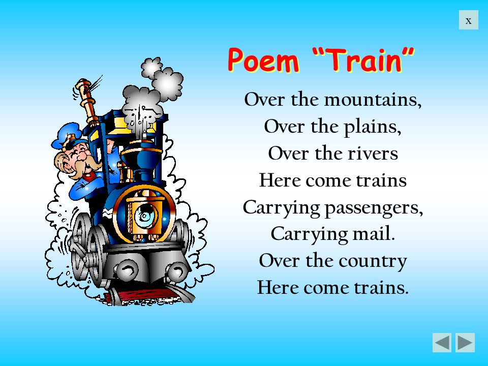 Poem Train Over the mountains, Over the plains, Over the rivers