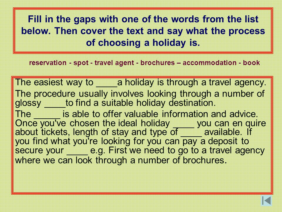 reservation - spot - travel agent - brochures – accommodation - book