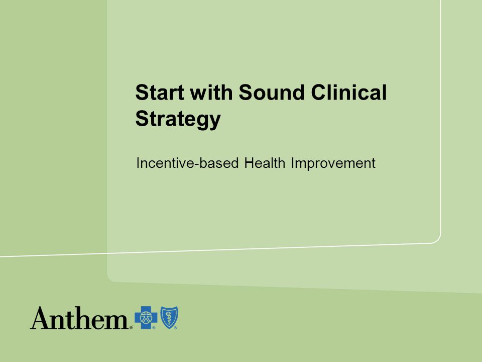 Start with Sound Clinical Strategy