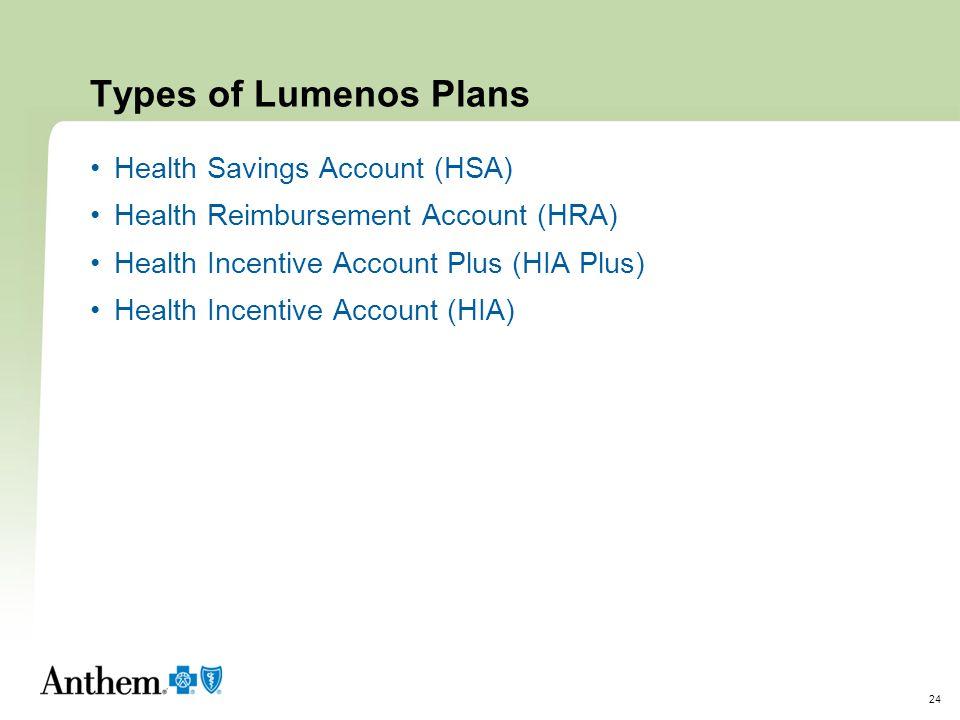 Types of Lumenos Plans Health Savings Account (HSA)