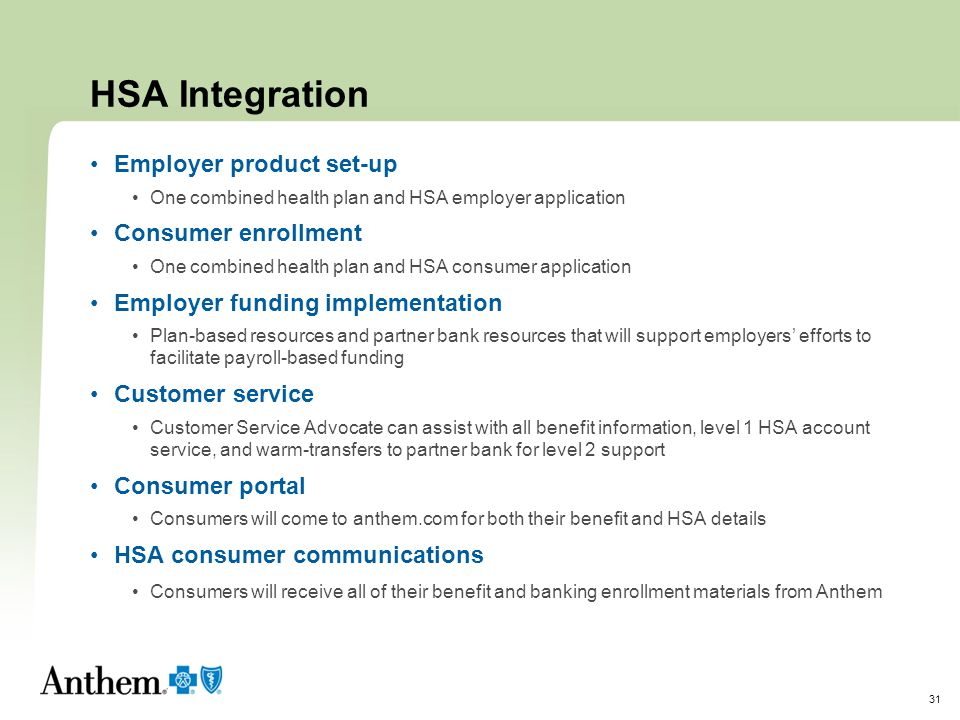 HSA Integration Employer product set-up Consumer enrollment