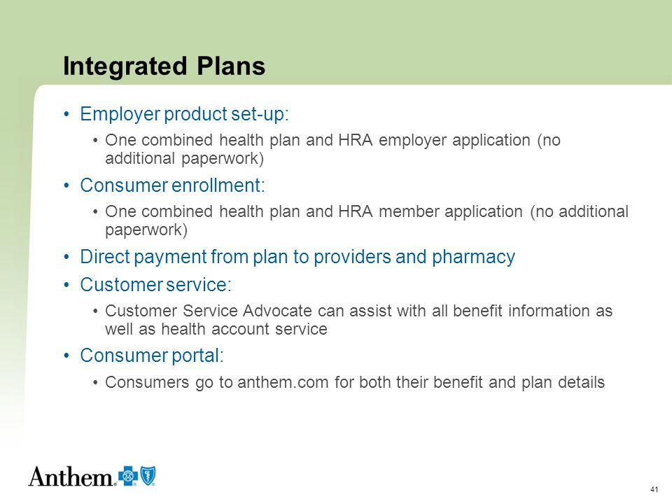 Integrated Plans Employer product set-up: Consumer enrollment: