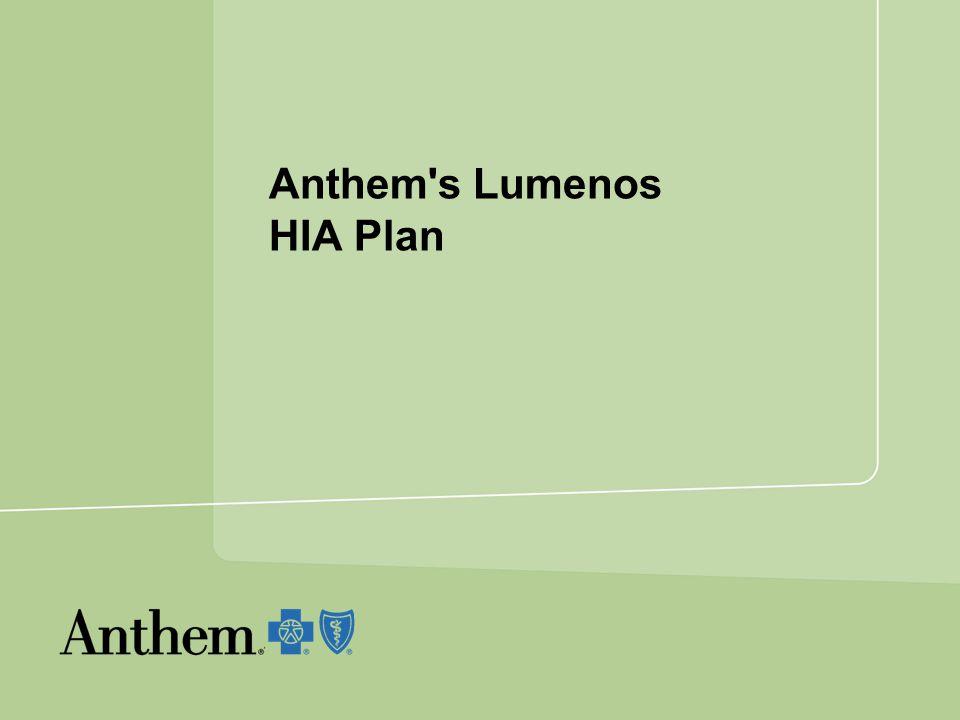 Anthem s Lumenos HIA Plan