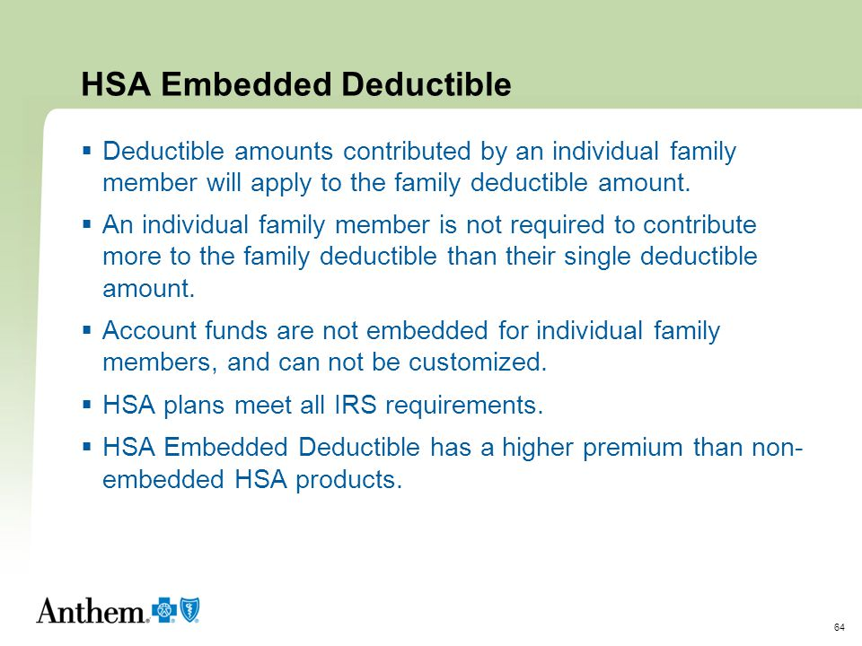 HSA Embedded Deductible
