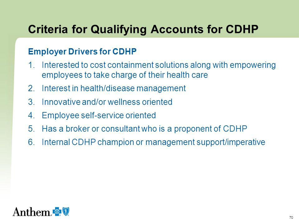 Criteria for Qualifying Accounts for CDHP