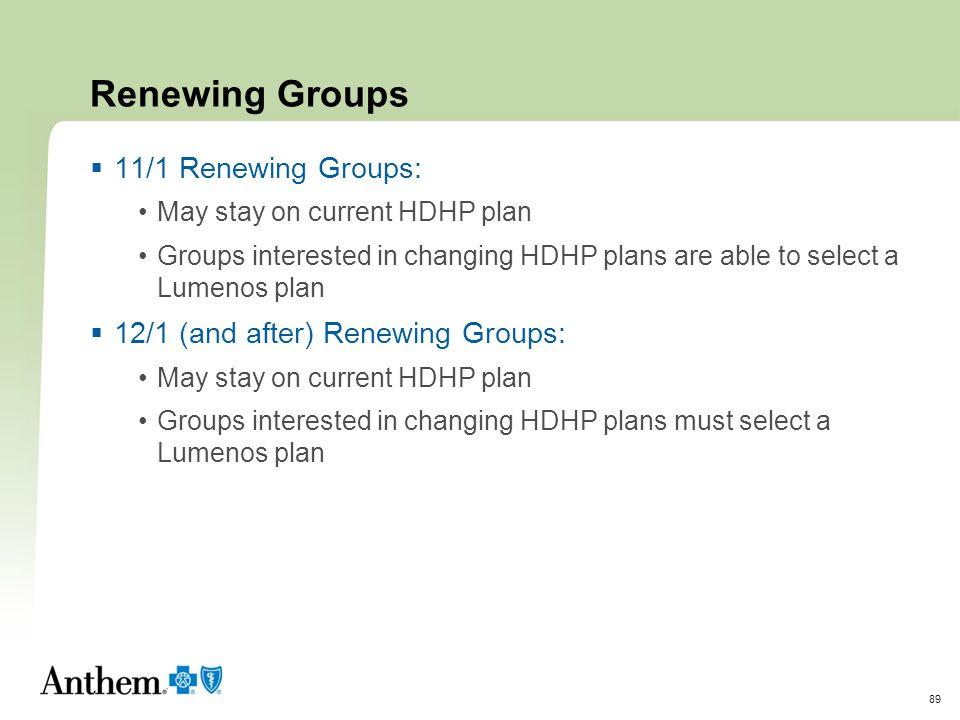 Renewing Groups 11/1 Renewing Groups: