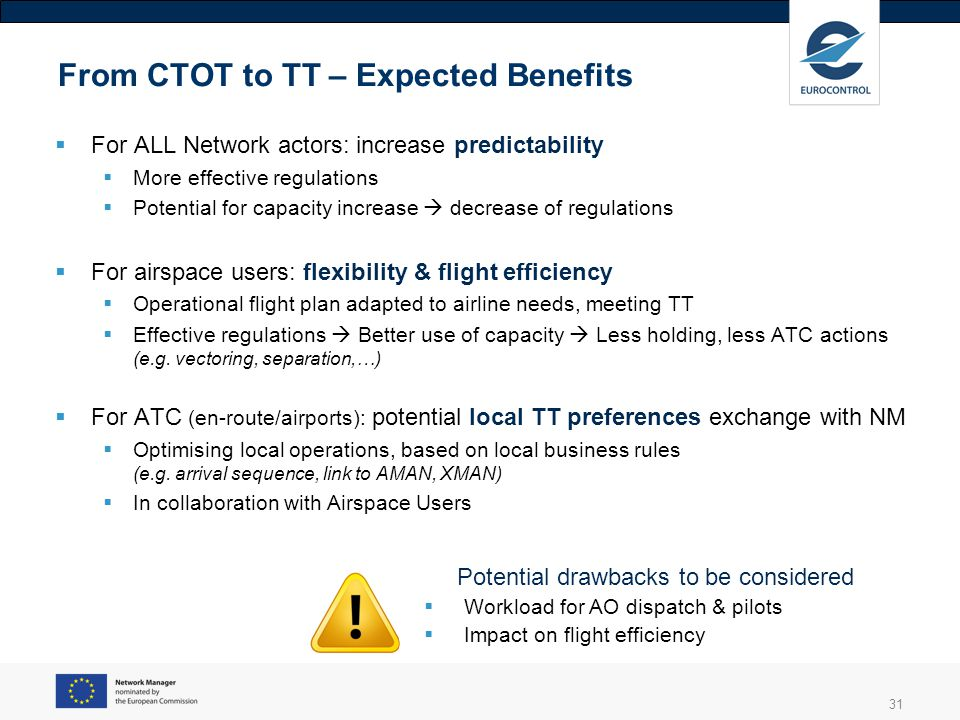 From CTOT to TT – Expected Benefits