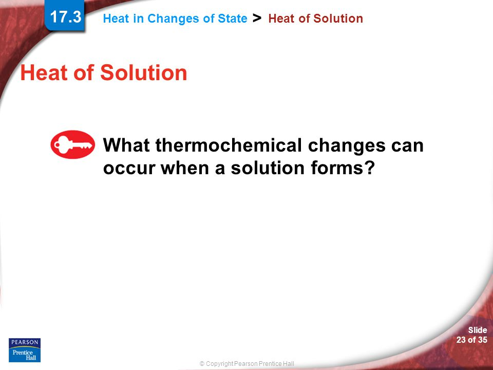 17.3 Heat of Solution. Heat of Solution.