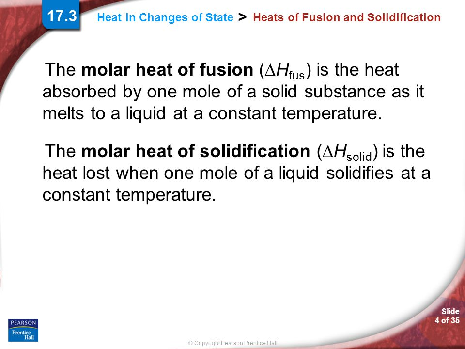 Heats of Fusion and Solidification