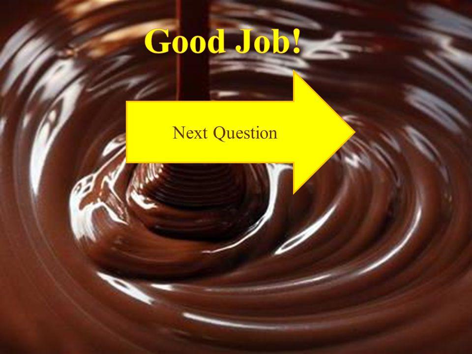 Good Job! Next Question