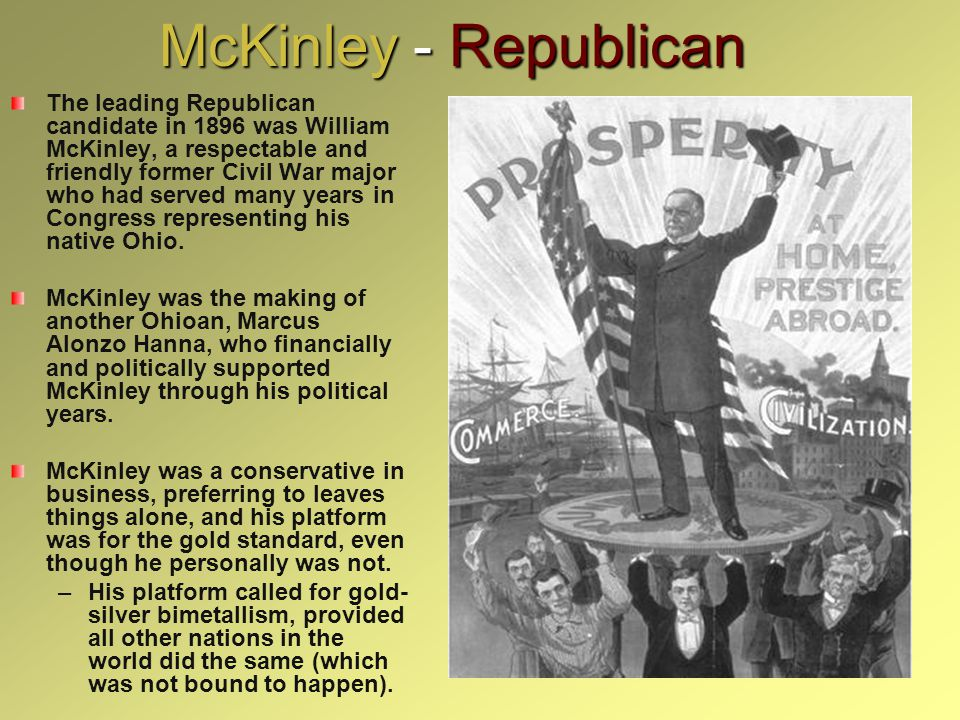 McKinley - Republican