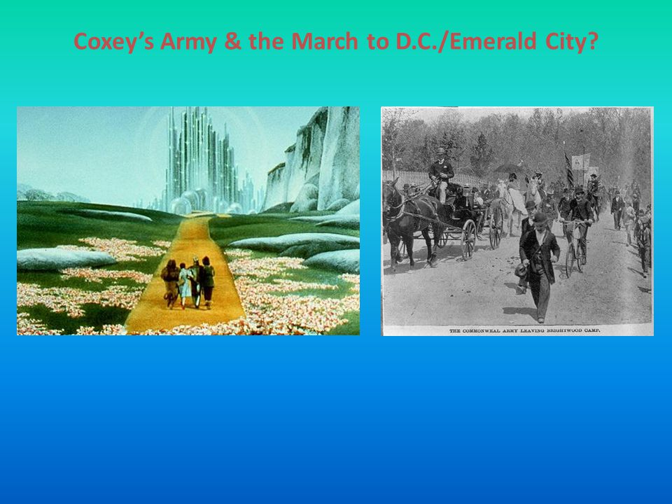 Coxey's Army & the March to D.C./Emerald City